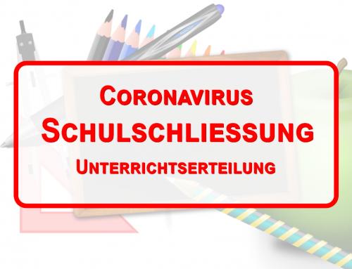 Coronavirus – Schulschließung – Unterrichtserteilung